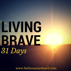 31days brave3