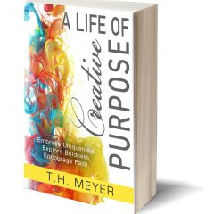 A Life of Creative Purpose