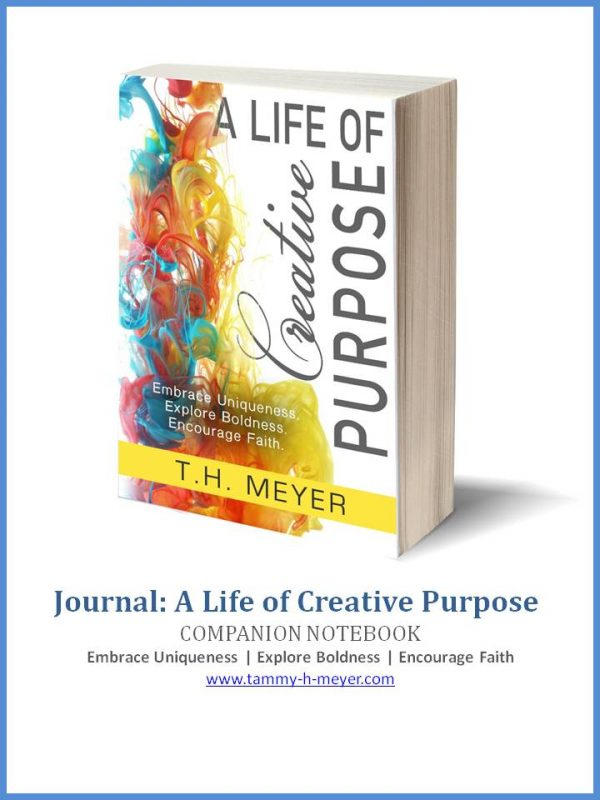 Journal Notebook Companion to A Life of Creative Purpose