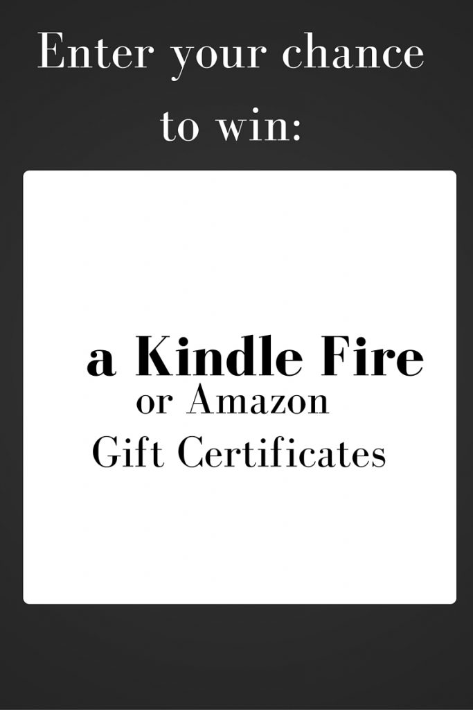 Enter for your chance to win a Kindle Fire or Amazon gift certificates