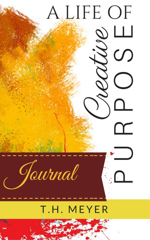 Journal Companion or Stand-Alone to A Life of Creative Purpose